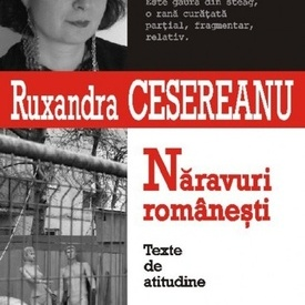 Ruxandra Cesereanu - Naravuri romanesti. Texte de atitudine