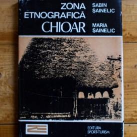 Sabin Sainelic, Maria Sainelic - Zona etnografica Chioar (editie hardcover)