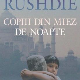 Salman Rushdie - Copiii din miez de noapte (editie hardcover)