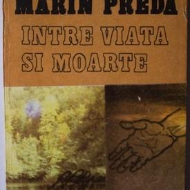 Savu Dumitrescu - Marin Preda intre viata si moarte