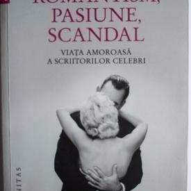 Shannon McKenna Schmidt, Joni Rendon - Romantism, pasiune, scandal. Viata amoroasa a scriitorilor celebri