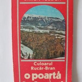 Simion Teodor - Culoarul Rucar-Bran. O poarta in Carpati