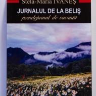 Stela-Maria Ivanes - Jurnalul de la Belis