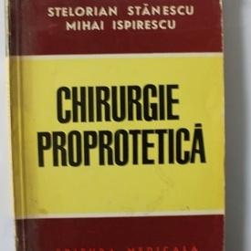 Stelorian Stanescu, Mihai Ispirescu - Chirurgie proprotetica