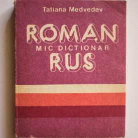 Tatiana Medvedev - Mic dictionar roman-rus