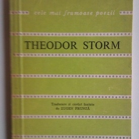 Theodor Storm - Poezii. Cele mai frumoase poezii