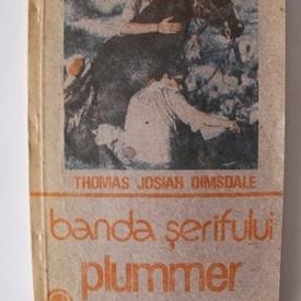 Thomas Josiah Dimsdale - Banda serifului Plummer