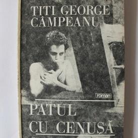 Titi George Campeanu - Patul cu cenusa