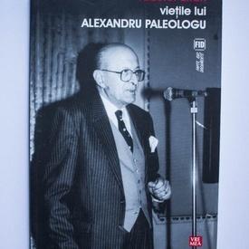 Tudorel Urian - Vietile lui Alexandru Paleologu