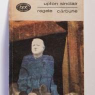 Upton Sinclair - Regele carbune