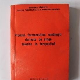 V. Kondi, Natalia Mitrica, St. Balan, A. Iacobescu - Produse farmaceutice romanesti derivate din sange folosite in terapeutica