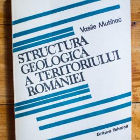 Vasile Mutihac - Structura geologica a teritoriului Romaniei