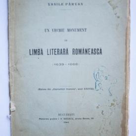 Vasile Parvan - Un vechiu monument de limba literara romaneasca (1639-1668)