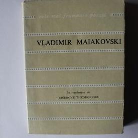 Vladimir Maiakovski - Poeme. Cele mai frumoase poezii