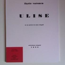 Ilarie Voronca - Ulise (editie facsimilata)