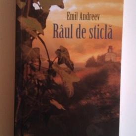 Emil Andreev - Raul de sticla