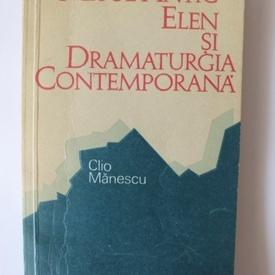 Clio Manescu - Mitul antic elen si dramaturgia contemporana (cu autograf)