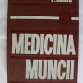 P. Manu - Medicina muncii (editie hardcover)