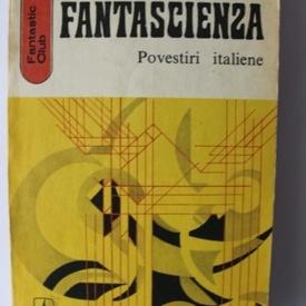 Gianfranco de Turris, Ion Hobana - Fantascienza (povestiri italiene)