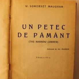 W. Somerset Maugham - Un petec de pamant (editie hardcover, interbelica, frumos relegata)