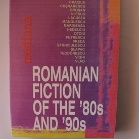Colectiv autori - Romanian fiction of the `80s and `90s