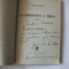 Aurel Pantea - La persoana a treia (cu autograf)