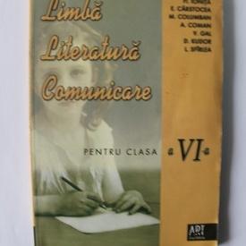 Colectiv autori - Literatura. Limba romana. Comunicare (clasa a VI-a)