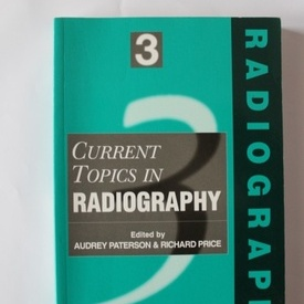 Audrey Paterson, Richard Price - Current topics in Radiology (editie in limba engleza)