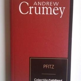 Andrew Crumey - Pfitz