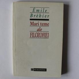 Emile Brebier - Mari teme ale filozofiei