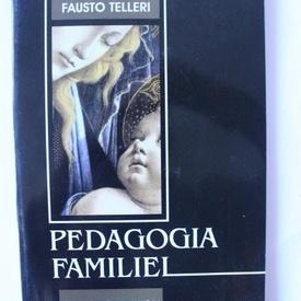 Fausto Telleri - Pedagogia familiei