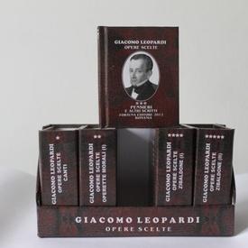 Giacomo Leopardi - Opere scelte (5 vol. in caseta speciala, format liliput, editie in limba italiana, hardcover)