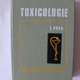 I. Popa - Toxicologie (editie hardcover)
