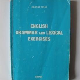 Gheorghe Gruia - English grammar and lexical exercises