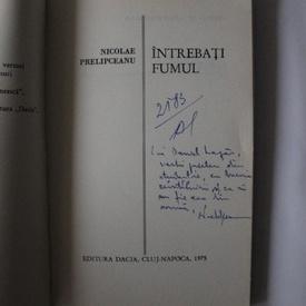 Nicolae Prelipceanu - Intrebati fumul (cu autograf)
