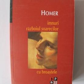 Homer - Imnuri. Razboiul soarecilor cu broastele