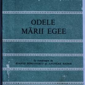 Colectiv autori - Odele marii Egee. Poeti greci contemporani. Cele mai frumoase poezii