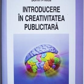 Sorin Preda - Introducere in creativitatea publicitara