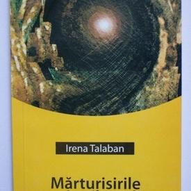 Irena Talaban - Marturisirile unui psihanalist