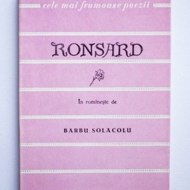 Pierre de Ronsard - Poezii. Cele mai frumoase poezii