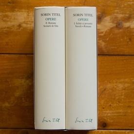Sorin Titel - Opere I-II (I. Schite si povestiri. Nuvele. Romane, II. Romane. Scenarii de film), (2 vol., editie hardcover)