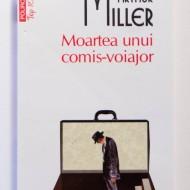 Arthur Miller - Moartea unui comis-voiajor
