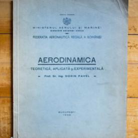Prof. Dr. Ing. Dorin Pavel - Aerodinamica teoretica, aplicata si experimentala