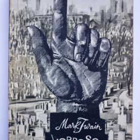 Mark Twain - Vorbesc din mormant