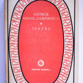 George Mihail-Zamfirescu - Teatru