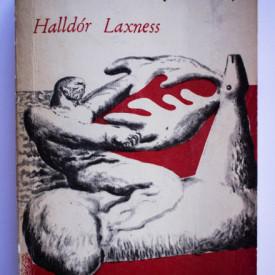 Halldor Laxness - Oameni independenti. Saga eroica