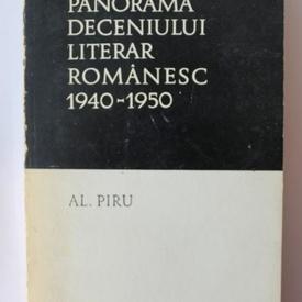 Al. Piru - Panorama deceniului literar romanesc 1940-1950
