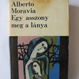 Alberto Moravia - Egy asszony meg a lanya