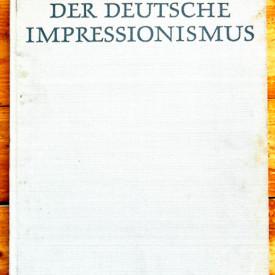 Album Der Deutsche Impressionismus. Die Hauptmeister in der Malerei (editie hardcover)