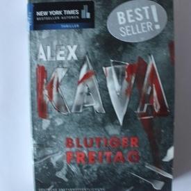 Alex Kava - Blutiger freitag